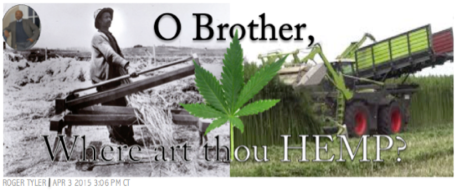 O'Brother, Where Art Thou HEMP?